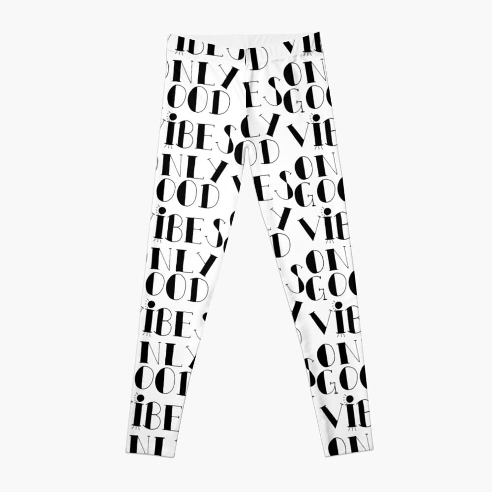 Good Vibes Only - Schwarz Leggings