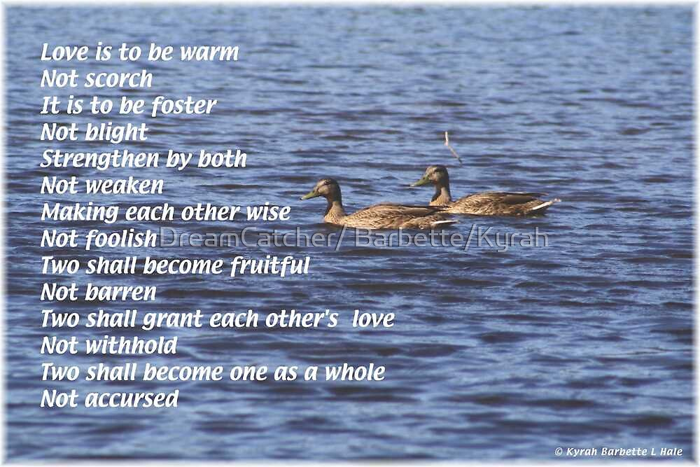 Love is to be by DreamCatcher/ Kyrah