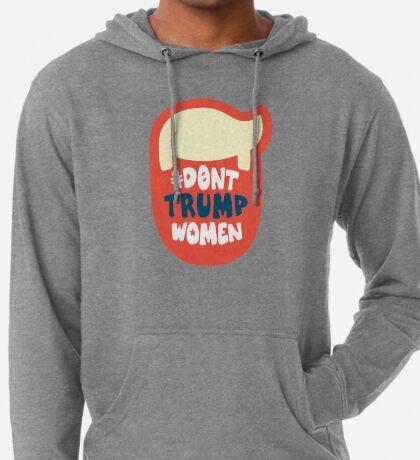 DONT TRUMP WOMEN - Orange Trump Head  Lightweight Hoodie