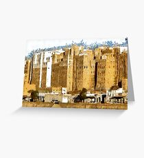 """""""The Oldest Skyscraper City in the World"""" , Shibam, Yemen Greeting Card"""