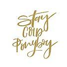Stay Gold Ponyboy by lifeidesign