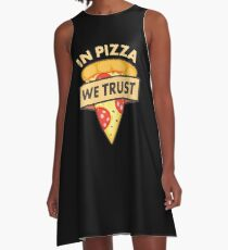 In pizza we trust A-Line Dress