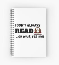 Ich lese nicht immer, oh warte, ja, das tue ich! Spiralblock