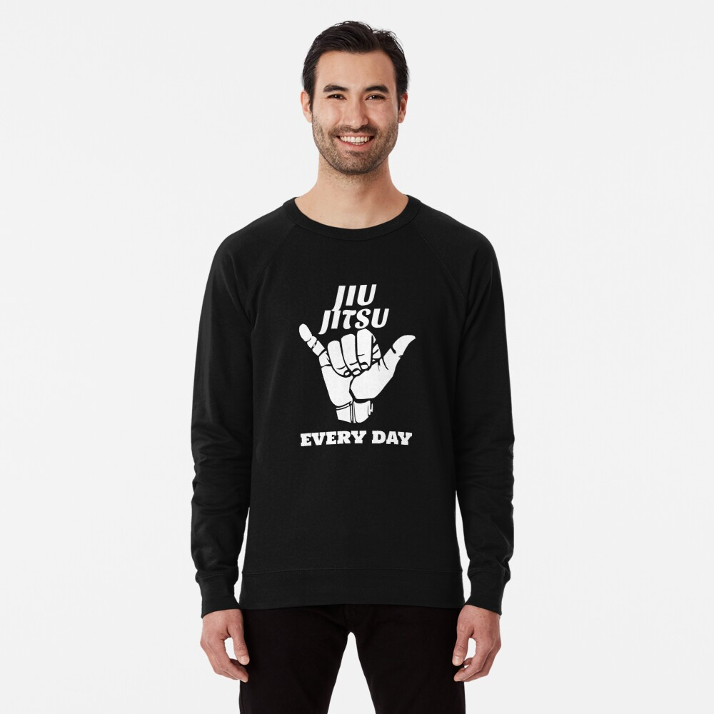 Jiu Jitsu Everyday, Brazilian Jiu Jitsu, BJJ, Grappling Lightweight Sweatshirt