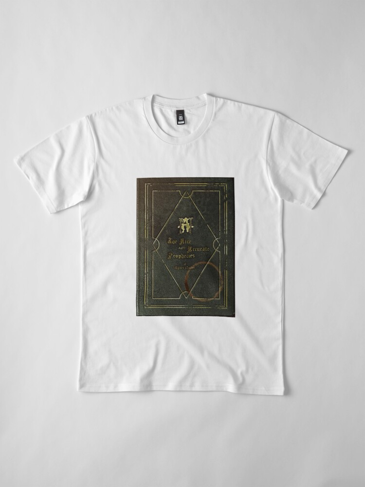Alternate view of the nice and accurate prophecies of agnes nutter Premium T-Shirt