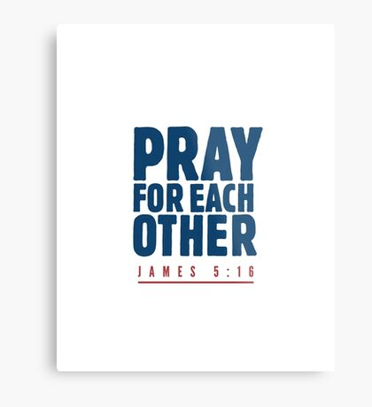 Pray for each other - James 5:16 Metal Print