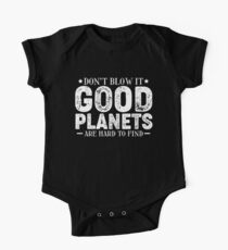 Save Planet Earth Environment Don't Blow It Baby Body Kurzarm