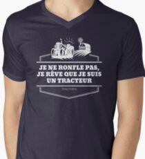 Je ne ronfle pas, je rêve que je suis un tracteur T-shirt col V