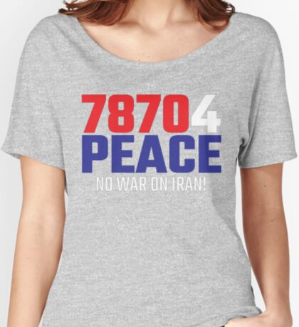 78704 (for) PEACE - No War on Iran! Relaxed Fit T-Shirt