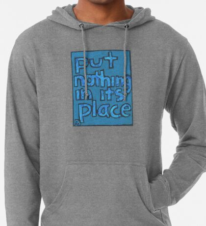 Put Nothing in Its Place - Brianna Keeper Painting Lightweight Hoodie