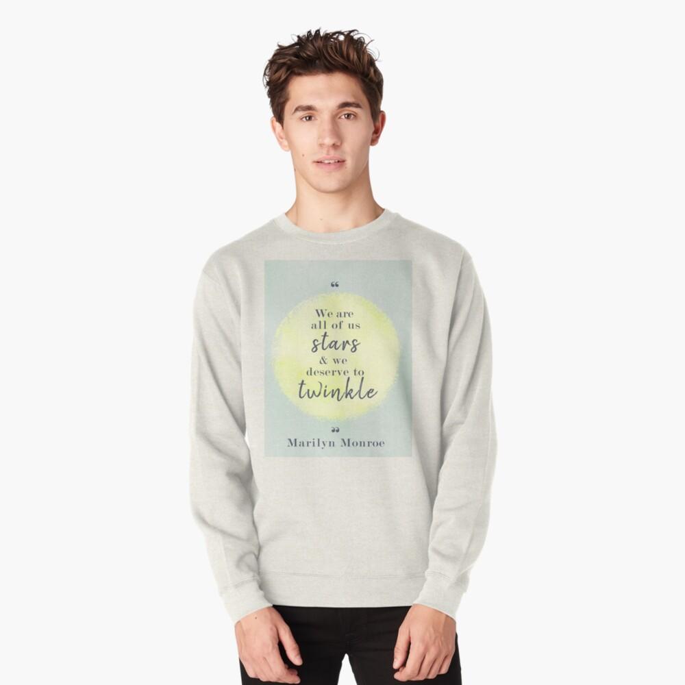 Marilyn Monroe Quote Pullover Sweatshirt