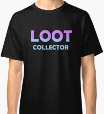 Loot Collector Classic T-Shirt