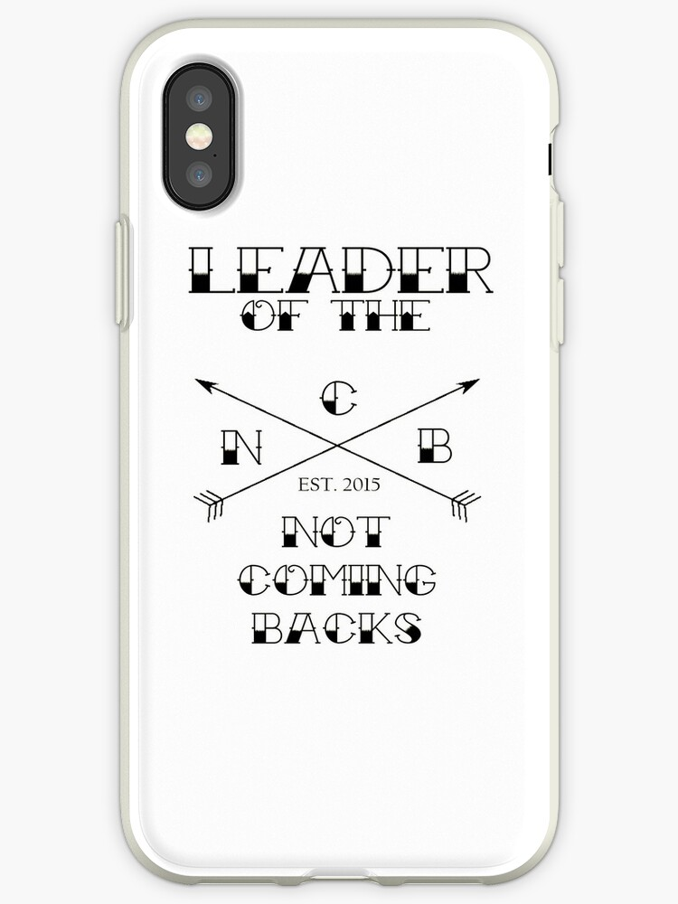 """""""Leader of the Not Coming Backs"""" 5SOS Design - Black by unofficial5SOS"""