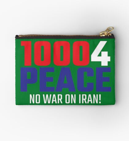 10004 (for) PEACE - No War on Iran! Zipper Pouch
