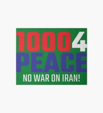 10004 (for) PEACE - No War on Iran! Art Board Print