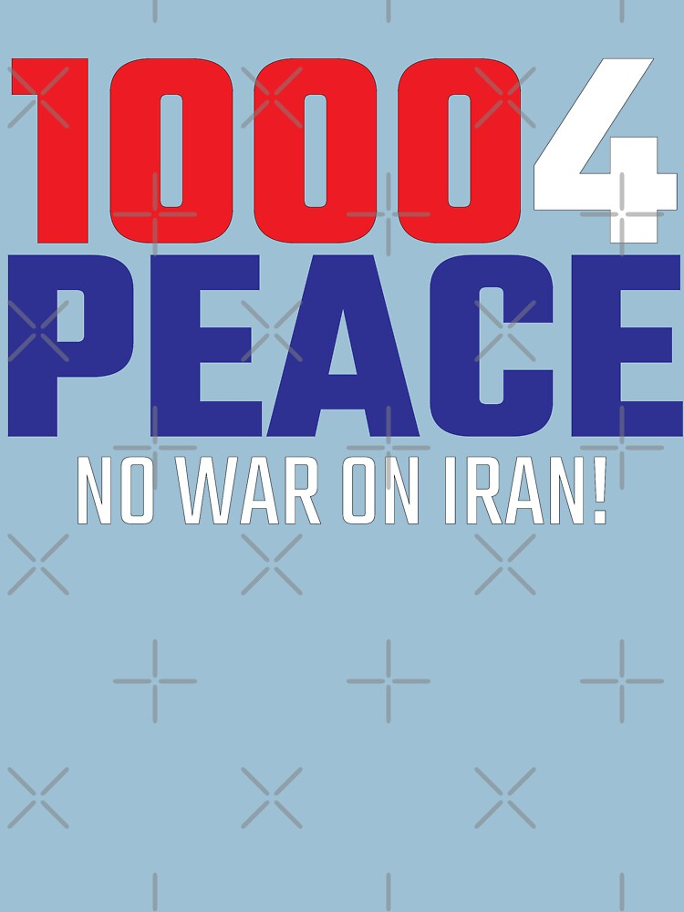 10004 (for) PEACE - No War on Iran! by willpate