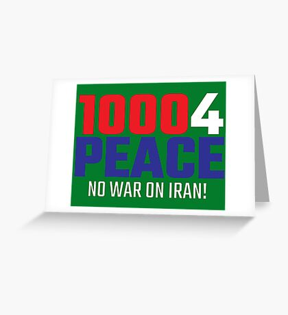 10004 (for) PEACE - No War on Iran! Greeting Card