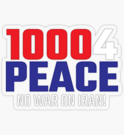 10004 (for) PEACE - No War on Iran! Transparent Sticker