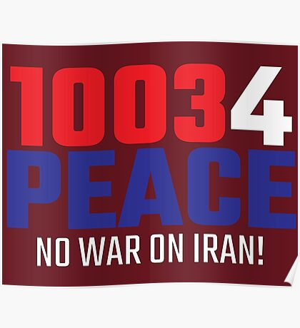 10034 (for) PEACE - No War on Iran! Poster