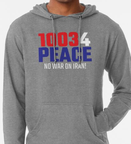 10034 (for) PEACE - No War on Iran! Lightweight Hoodie