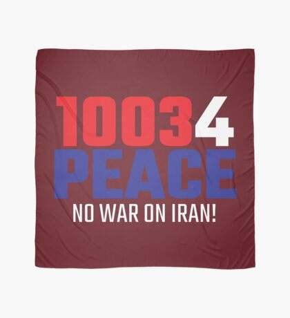10034 (for) PEACE - No War on Iran! Scarf