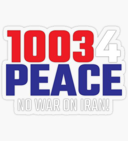 10034 (for) PEACE - No War on Iran! Transparent Sticker