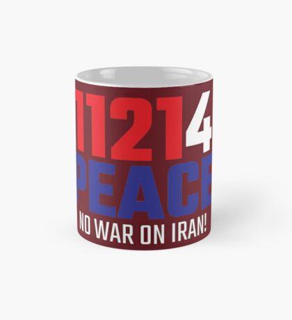 11214 (for) PEACE - No War on Iran! Mug