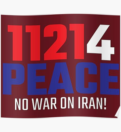 11214 (for) PEACE - No War on Iran! Poster