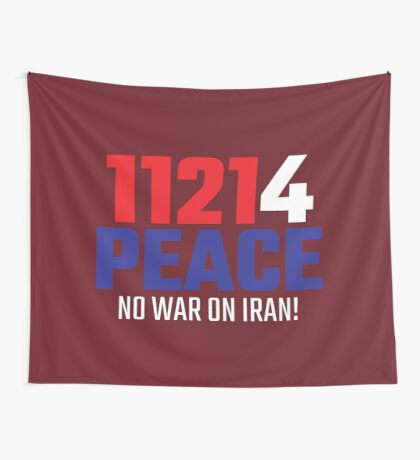 11214 (for) PEACE - No War on Iran! Wall Tapestry