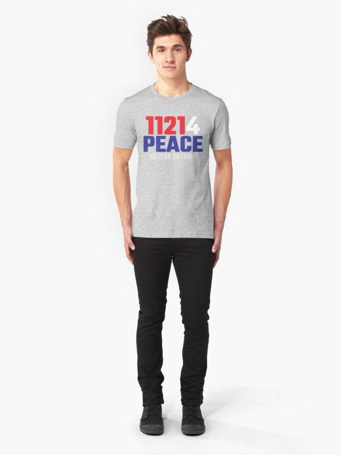 Alternate view of 11214 (for) PEACE - No War on Iran! Slim Fit T-Shirt