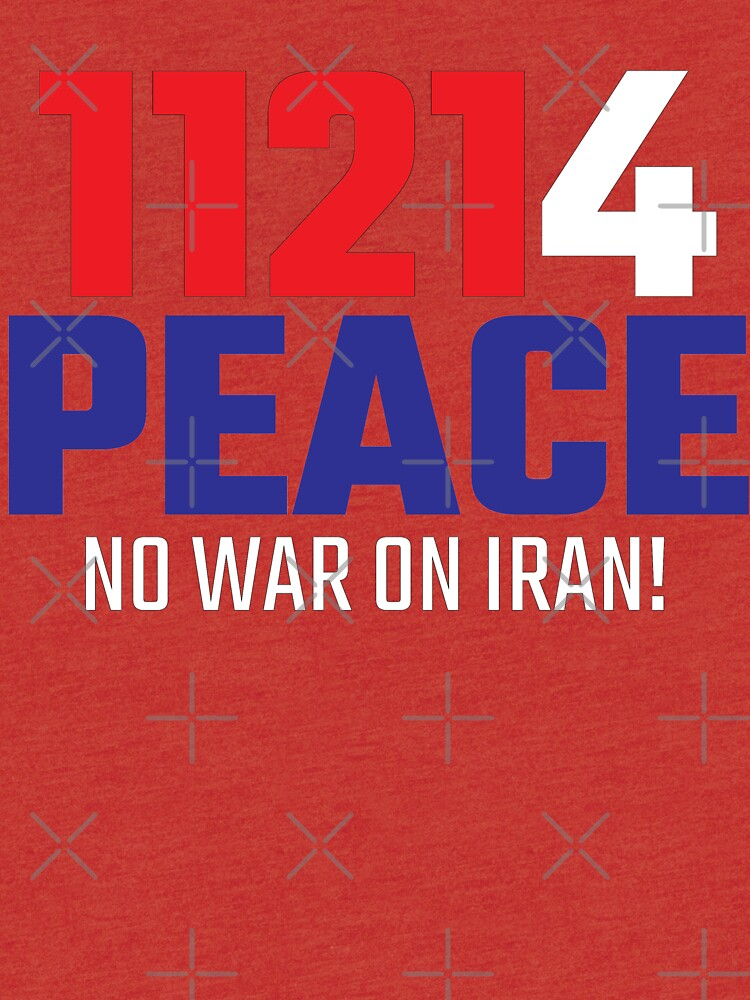 11214 (for) PEACE - No War on Iran! by willpate