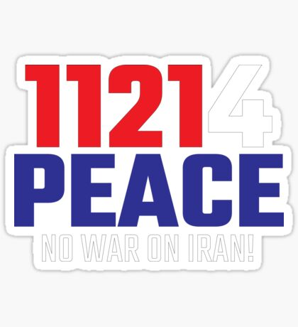 11214 (for) PEACE - No War on Iran! Glossy Sticker