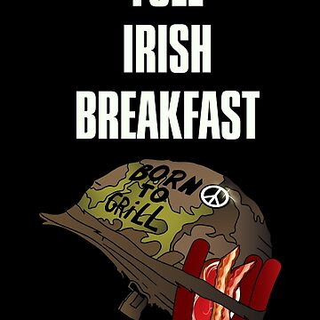 Full Irish Breakfast by thehappyiceman7