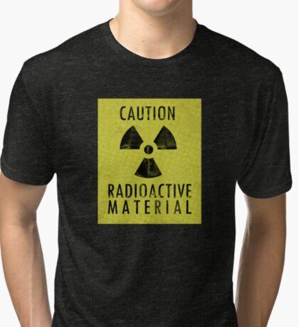 Caution - Radioactive Material Tri-blend T-Shirt