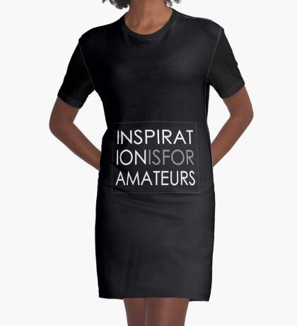 Inspiration Is For Amateurs Motivation Slogan (Dark Theme) Graphic T-Shirt Dress