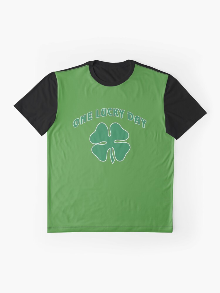 Alternate view of St Patrick's, One Lucky Day. Graphic T-Shirt