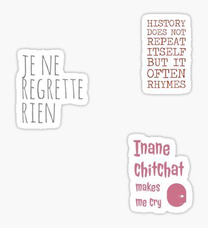 Je Ne Regrette Rien - I regret nothing - FrenchToastyGood Positivity Quote Sticker