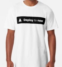 Deploy to now Long T-Shirt
