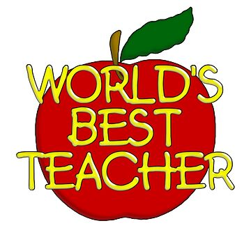 World's best teacher by bmgdesigns
