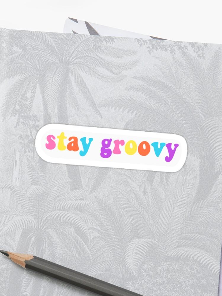 stay groovy cute vsco aesthetic   Sticker