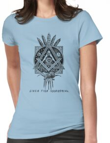 """Since Time Immemorial"" Masonic shirt Womens Fitted T-Shirt"