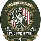 Patriotic Military Veteran - Freedom Isn't Free  by IconicTee