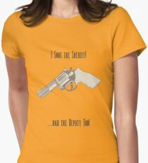 I shot the Sheriff AND the Deputy! Womens Fitted T-Shirt