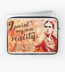 Frida Kahlo I Paint My Own Reality  Laptop Sleeve