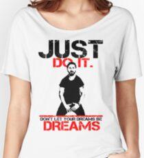 Shia Labeouf Dreams (White Version) Women's Relaxed Fit T-Shirt