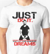 Shia Labeouf Dreams (White Version) Unisex T-Shirt