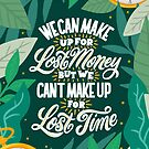 We Can't Make Up for Lost Time by Angelina Kein