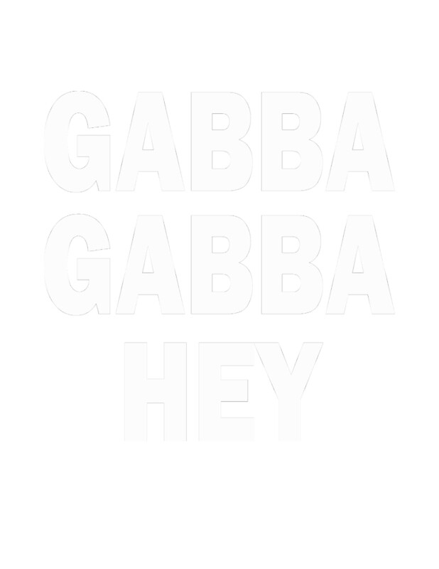 The Ramones - GABBA GABBA HEY | Art Print