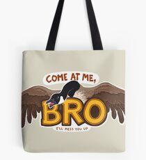 """Come at me BRO"" Canada Goose Tote Bag"