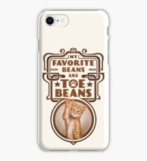 My Favorite Beans Are Toe Beans (Cat) iPhone Case